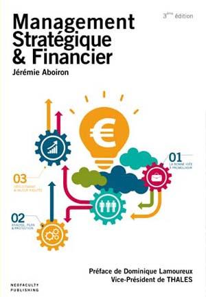 Aboiron J., Management stratégique et financier, 3ème éd., 2015, Paris